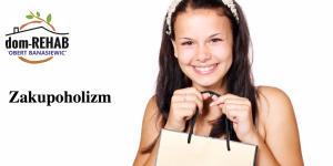 nałogowe kupowanie zakupoholizm